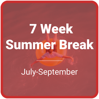 7 week summer break (July-September)